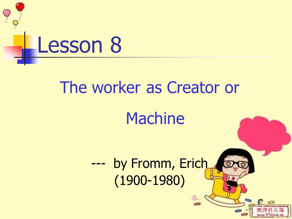para.7 work is a means of getting money; worker tries to work less to get the same pay