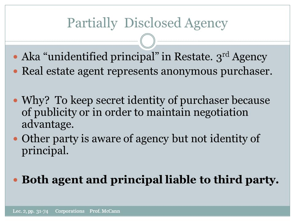 Partially Disclosed Agency Aka unidentified principal in Restate.