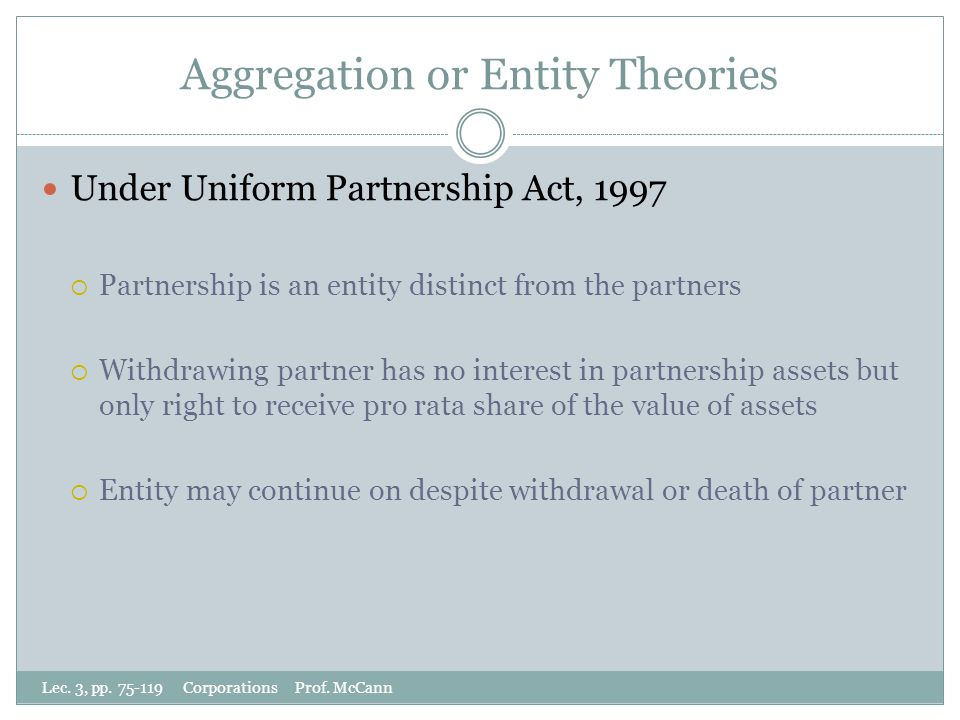 Aggregation or Entity Theories Lec. 3, pp. 75-119 Corporations Prof.