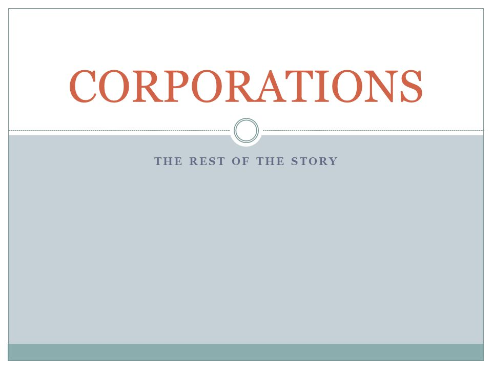 THE REST OF THE STORY CORPORATIONS