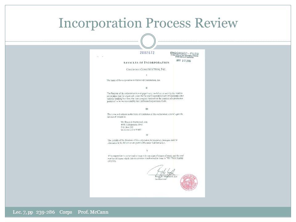 Incorporation Process Review Lec. 7, pp 239-286 Corps Prof. McCann