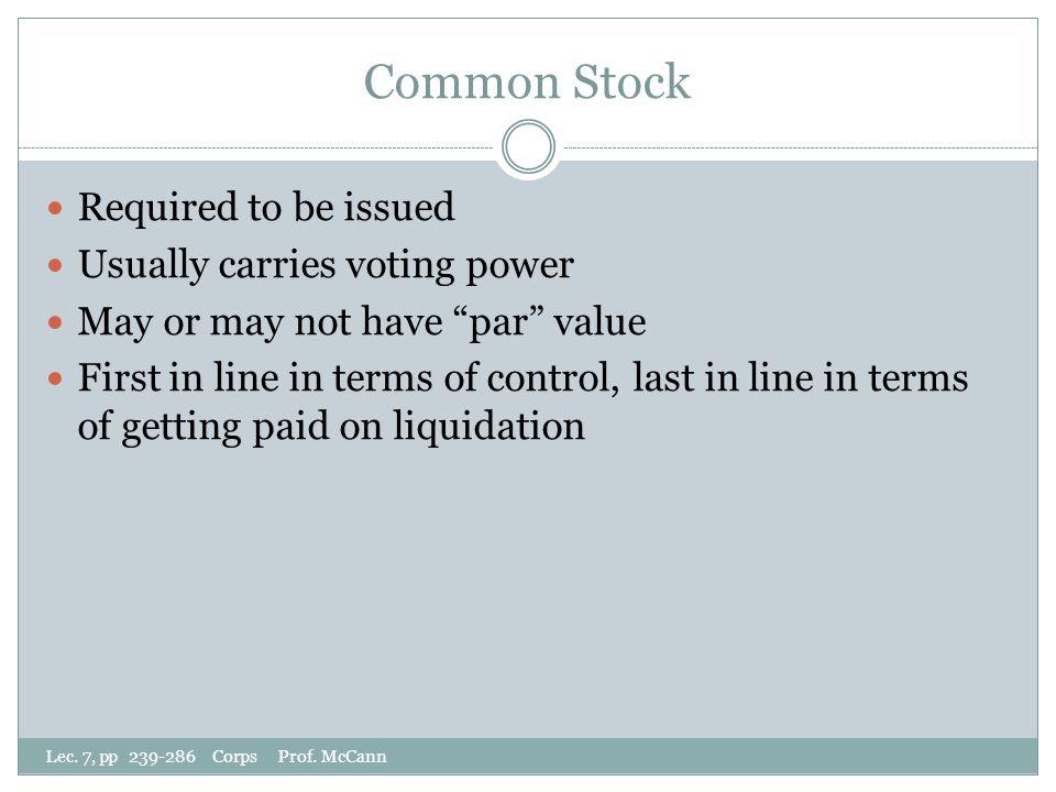 Common Stock Lec. 7, pp 239-286 Corps Prof.