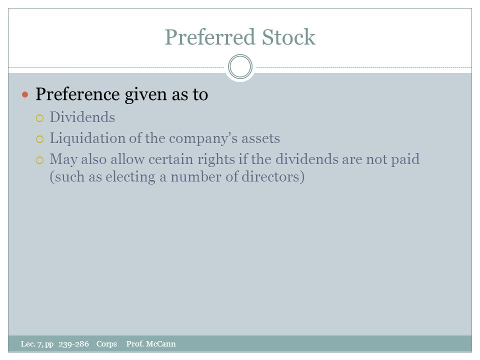 Preferred Stock Lec. 7, pp 239-286 Corps Prof.