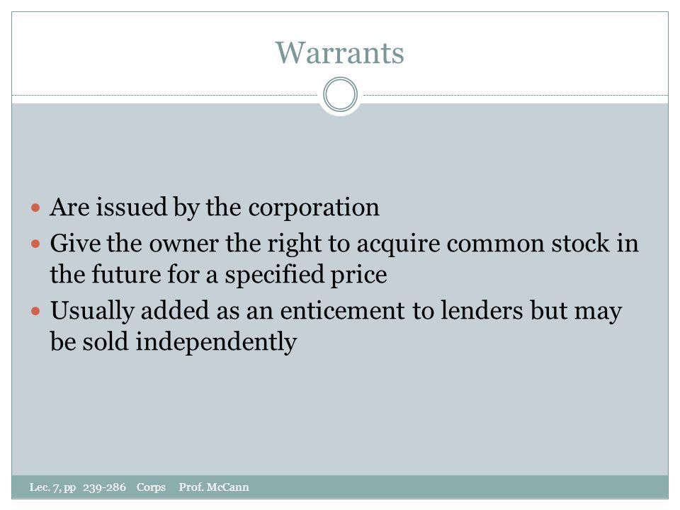 Warrants Lec. 7, pp 239-286 Corps Prof.