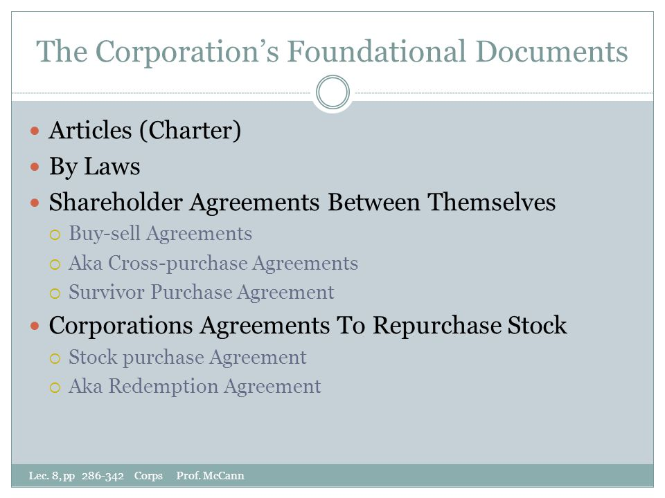 The Corporation's Foundational Documents Lec. 8, pp 286-342 Corps Prof.