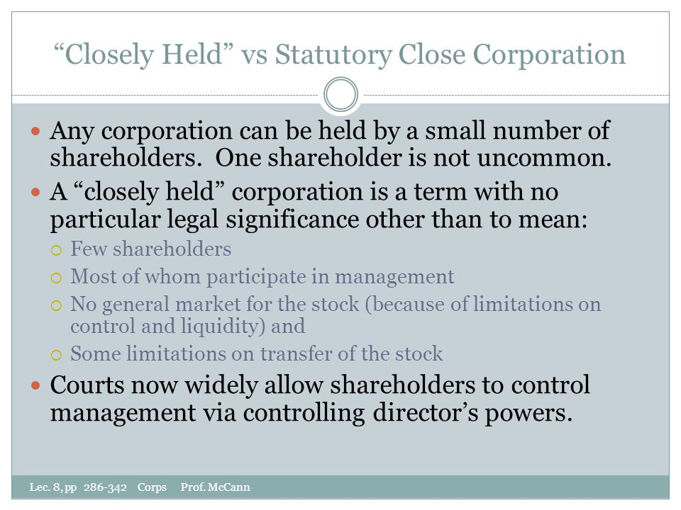 Closely Held vs Statutory Close Corporation Lec.