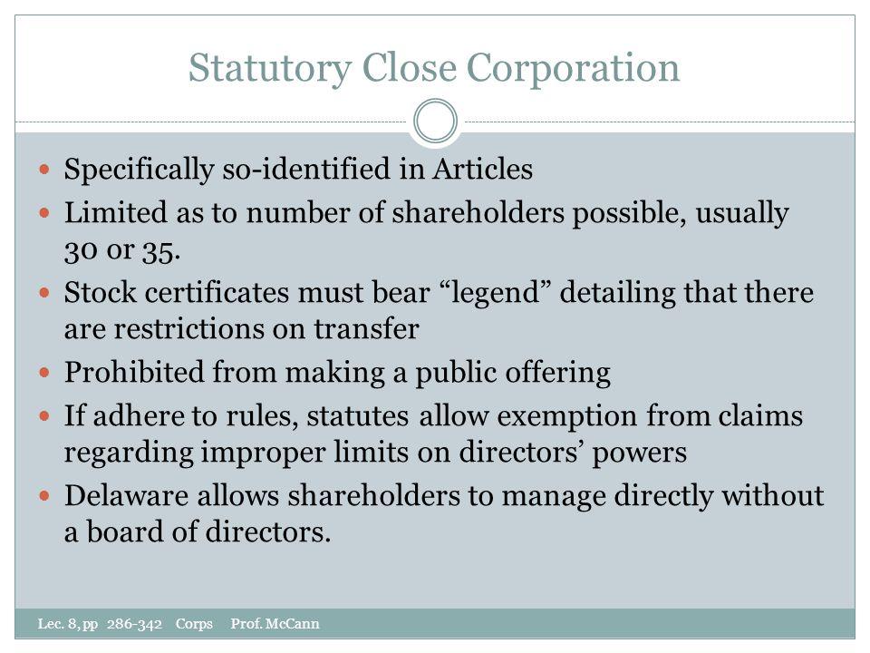 Statutory Close Corporation Lec. 8, pp 286-342 Corps Prof.