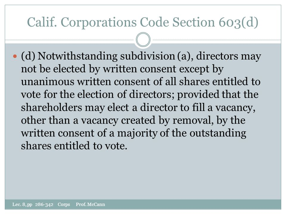 Calif. Corporations Code Section 603(d) Lec. 8, pp 286-342 Corps Prof.