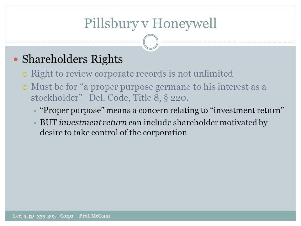 Pillsbury v Honeywell Lec. 9, pp 339-395 Corps Prof.