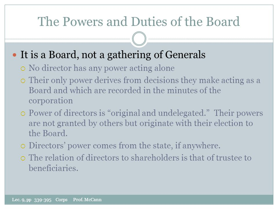 The Powers and Duties of the Board Lec. 9, pp 339-395 Corps Prof.