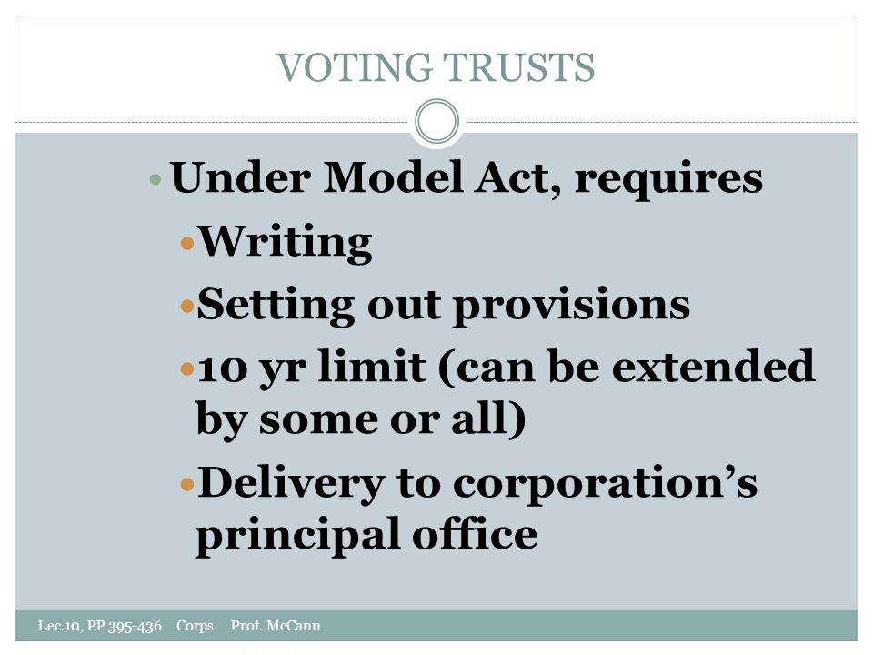 VOTING TRUSTS Lec.10, PP 395-436 Corps Prof.