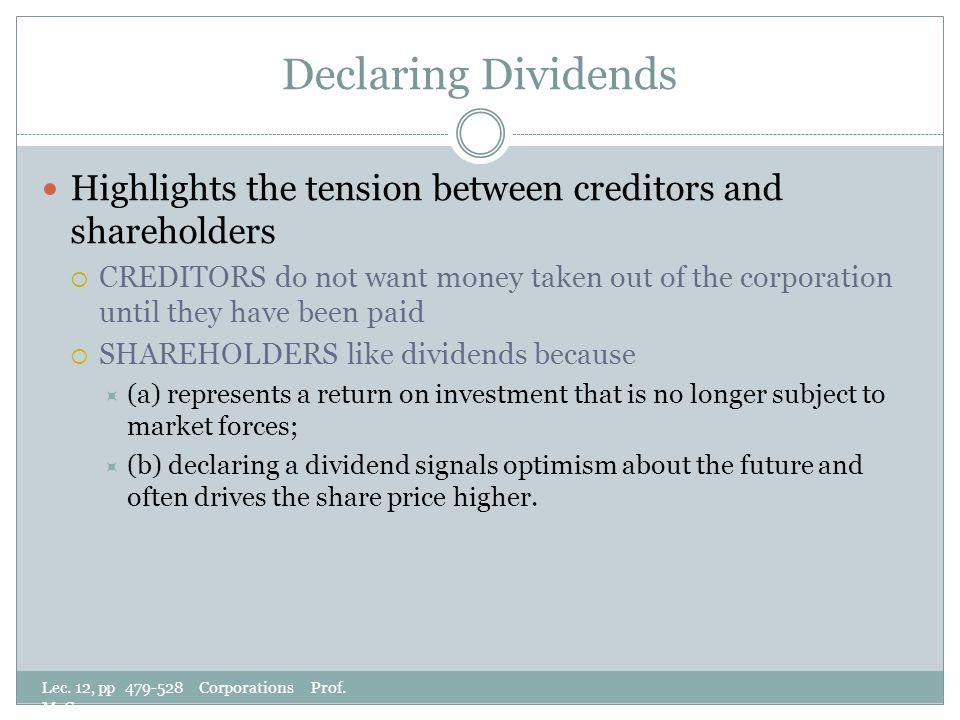 Declaring Dividends Lec. 12, pp 479-528 Corporations Prof.