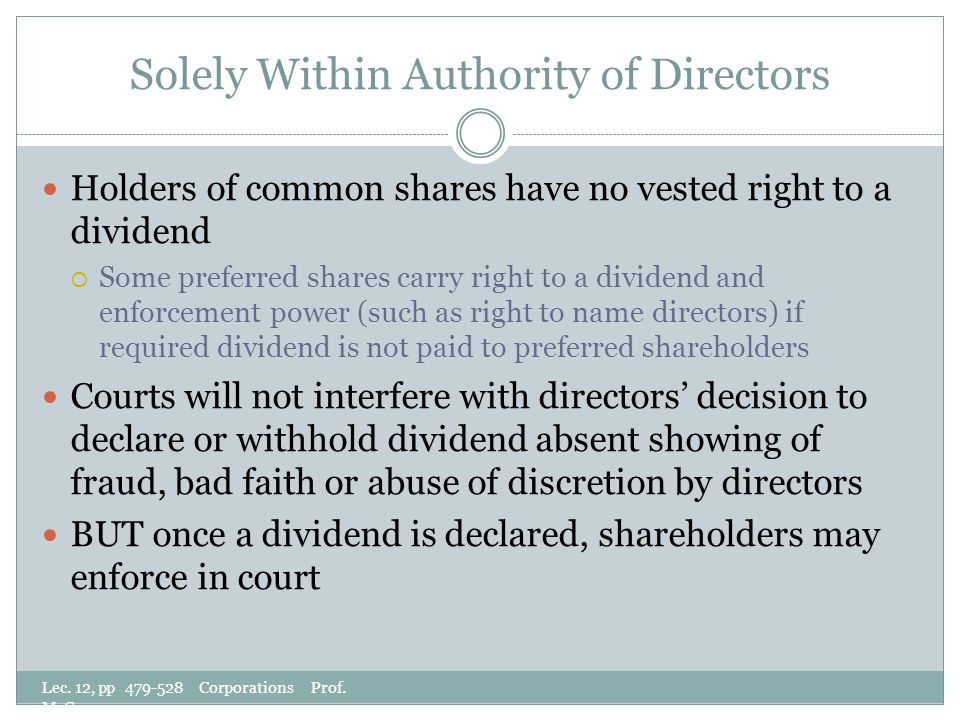 Solely Within Authority of Directors Lec. 12, pp 479-528 Corporations Prof.