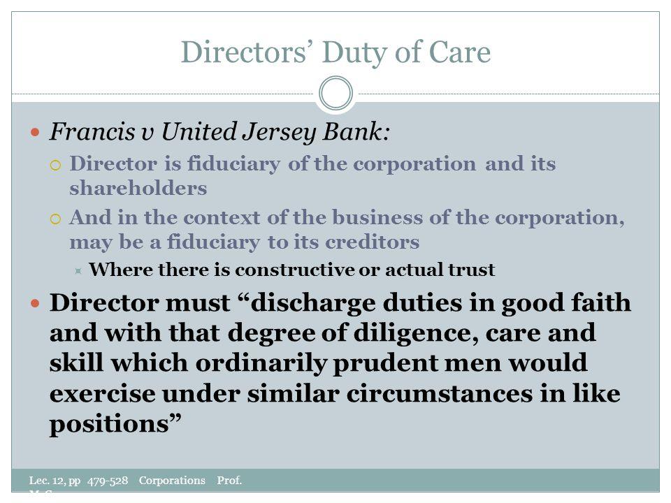 Directors' Duty of Care Lec. 12, pp 479-528 Corporations Prof.