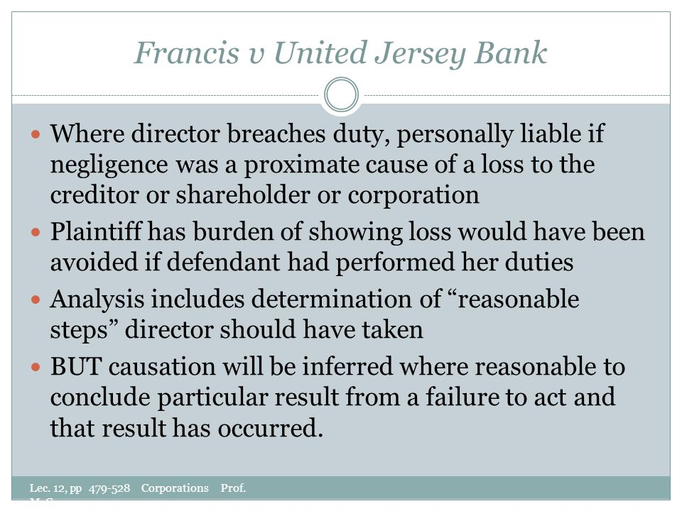 Francis v United Jersey Bank Lec. 12, pp 479-528 Corporations Prof.
