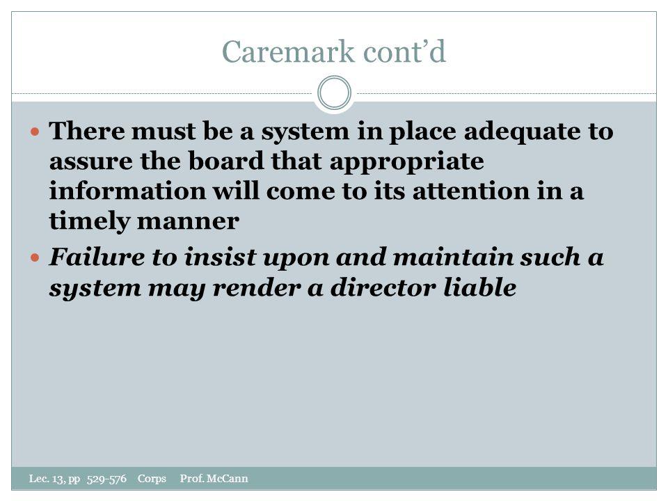 Caremark cont'd Lec. 13, pp 529-576 Corps Prof.