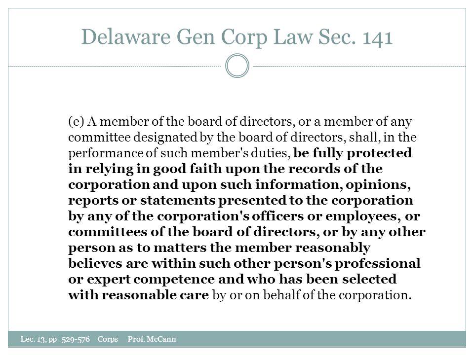 Delaware Gen Corp Law Sec. 141 Lec. 13, pp 529-576 Corps Prof.