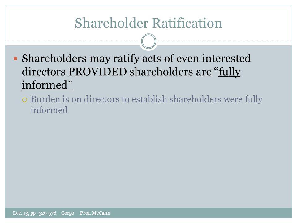 Shareholder Ratification Lec. 13, pp 529-576 Corps Prof.