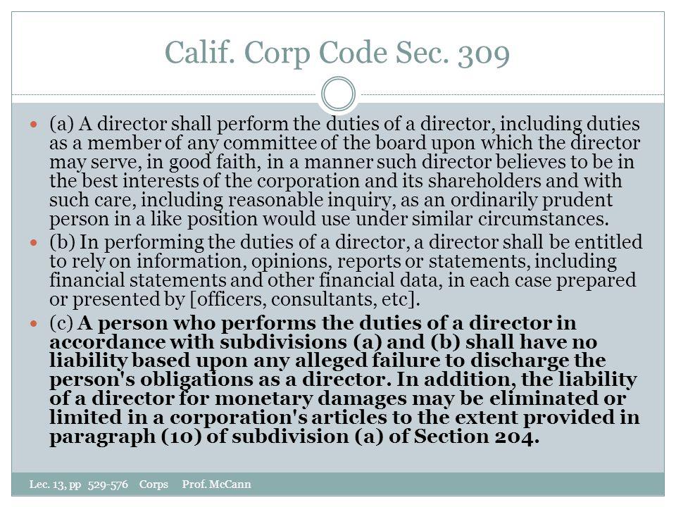 Calif. Corp Code Sec. 309 Lec. 13, pp 529-576 Corps Prof.