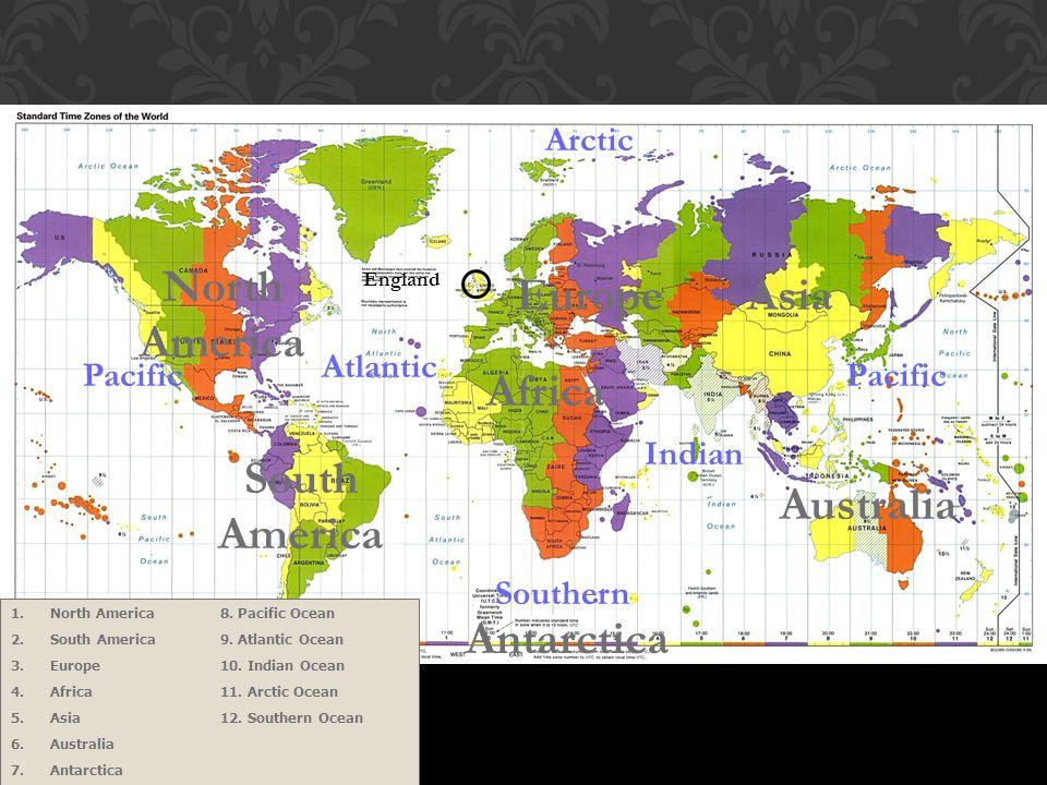Africa Asia South America Europe North America Australia Antarctica 1.North America8.