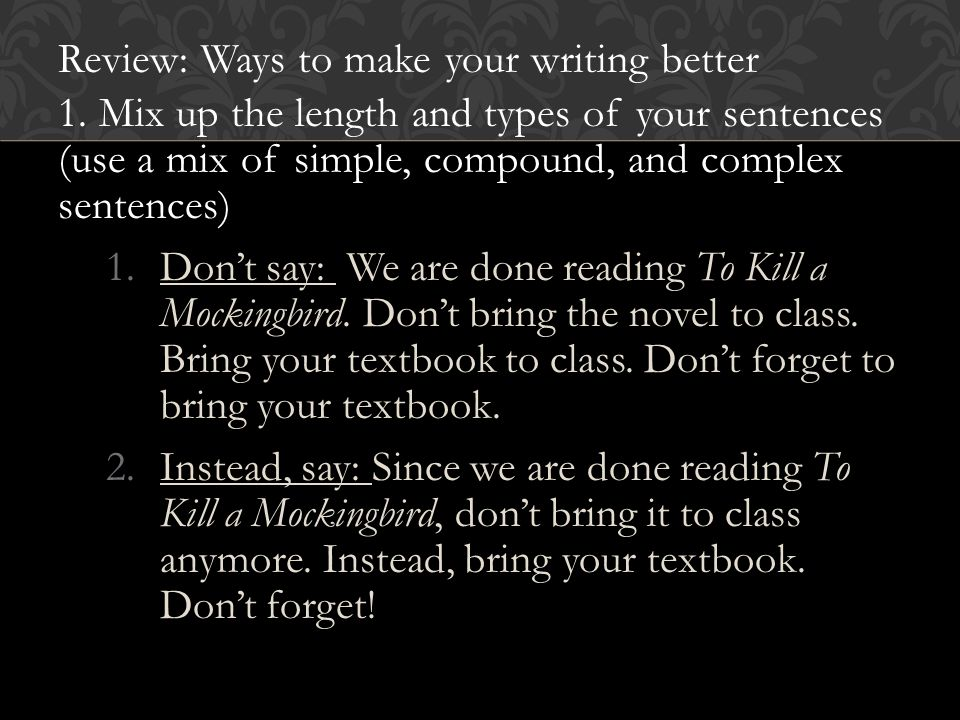 Review: Ways to make your writing better 1.