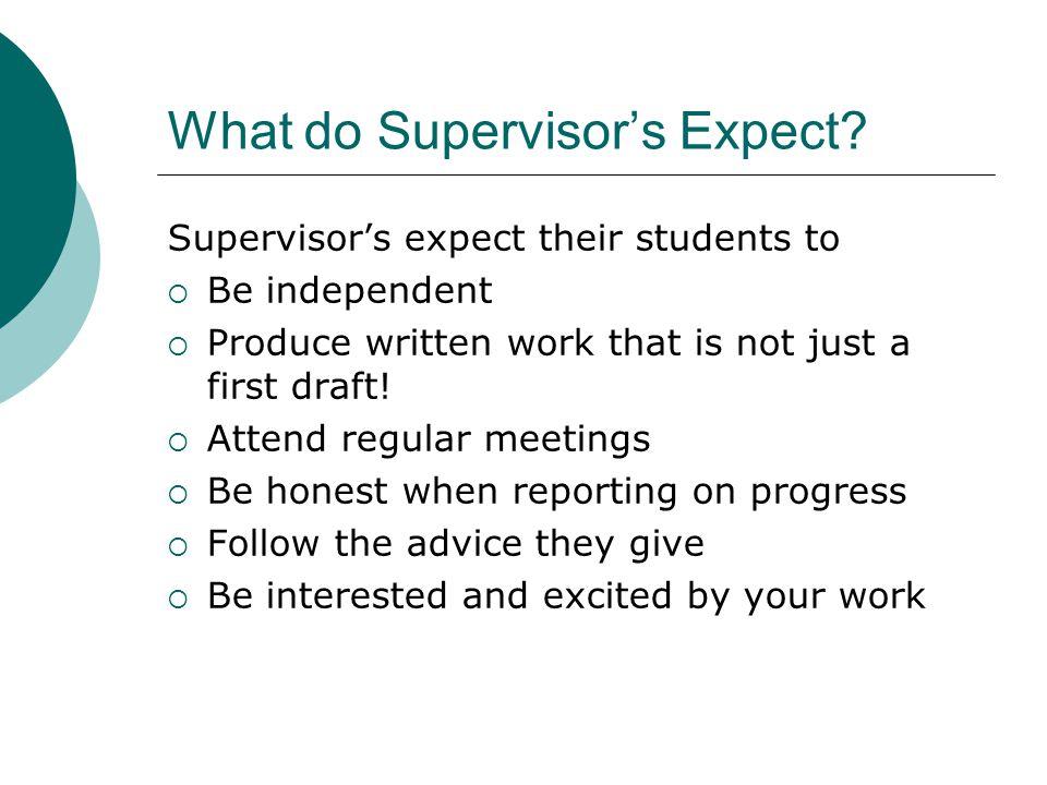 What do Supervisor's Expect.
