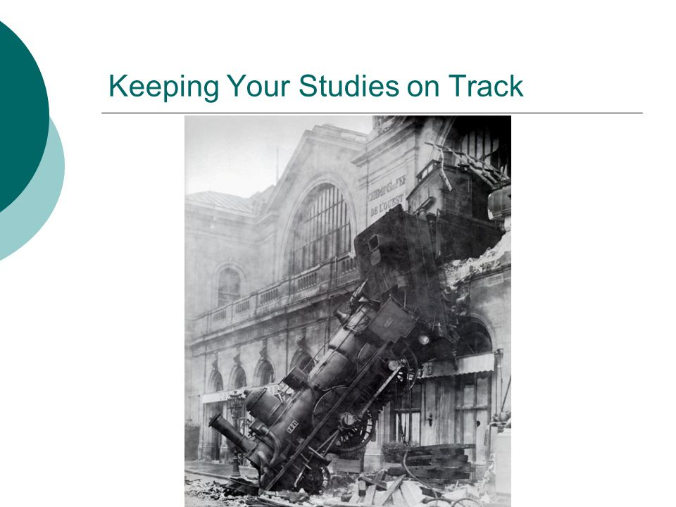 Keeping Your Studies on Track