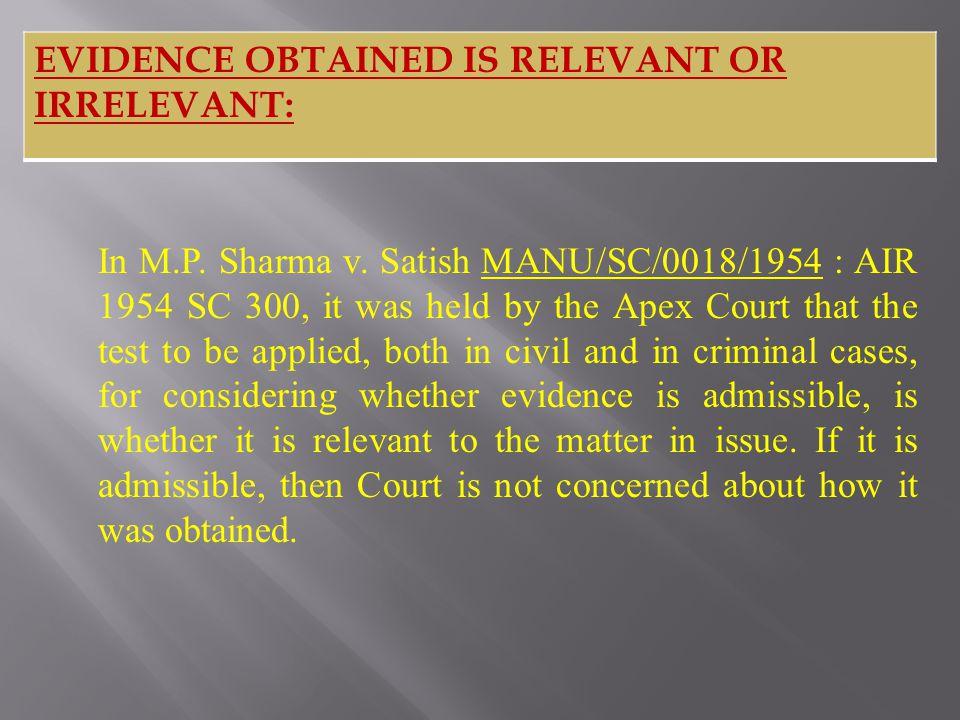 In M.P. Sharma v.