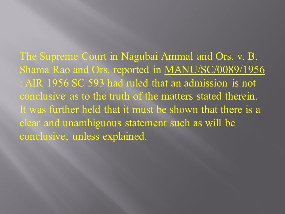 The Supreme Court in Nagubai Ammal and Ors. v. B.