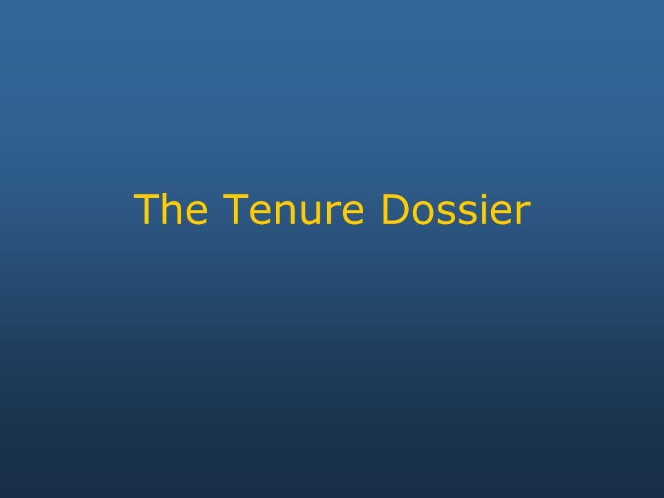 The Tenure Dossier