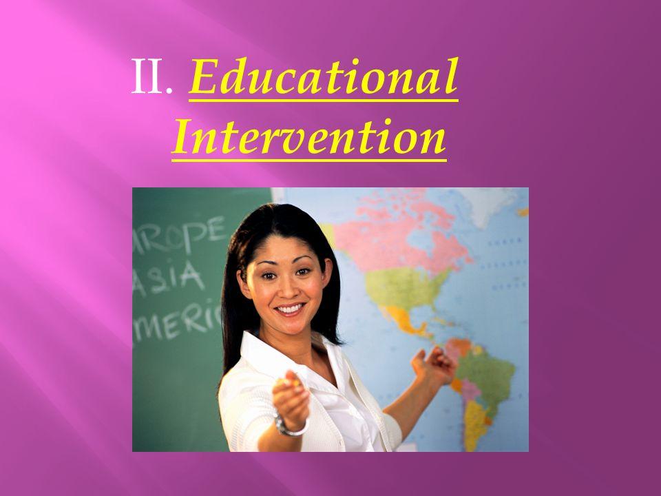 II. Educational Intervention