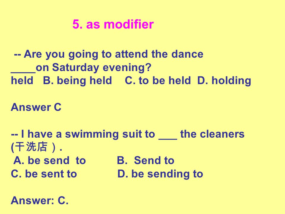 5.as modifier -- Are you going to attend the dance ____on Saturday evening.