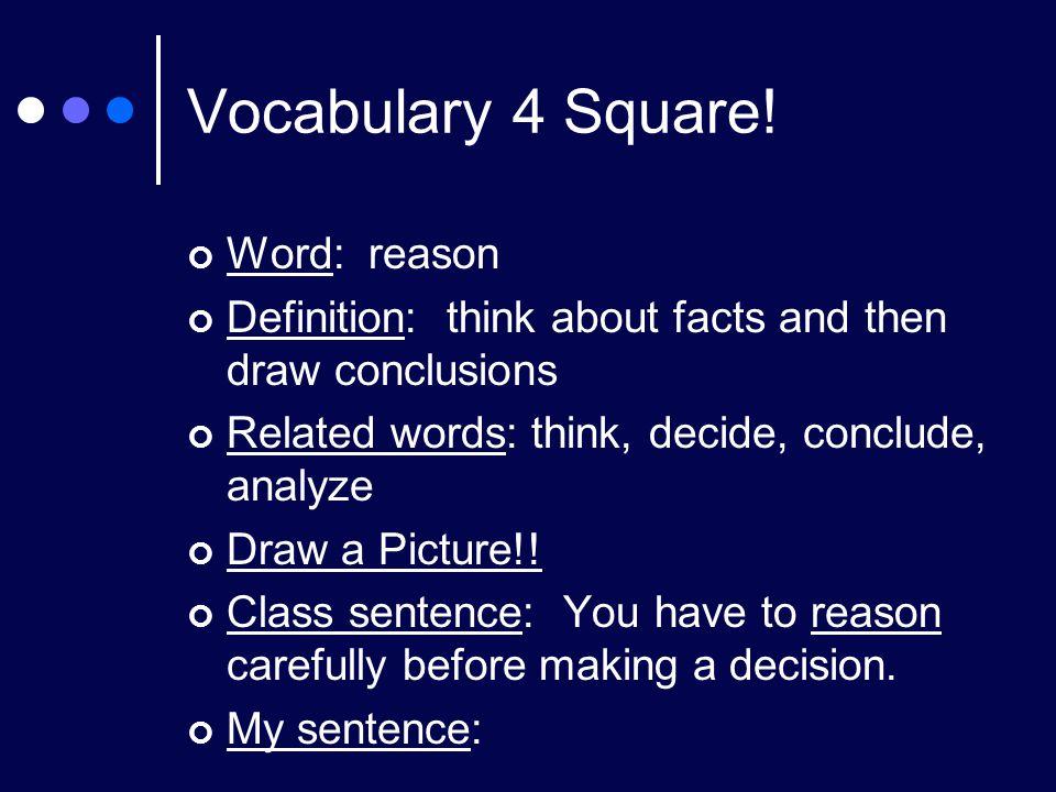 Vocabulary 4 Square.
