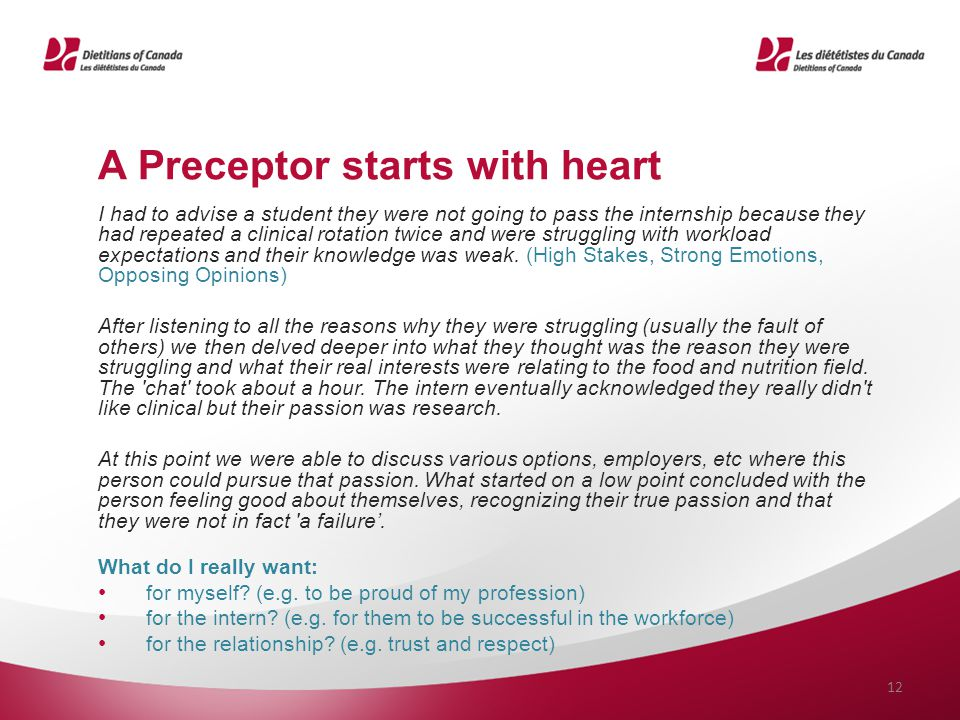 A Preceptor starts with heart I had to advise a student they were not going to pass the internship because they had repeated a clinical rotation twice