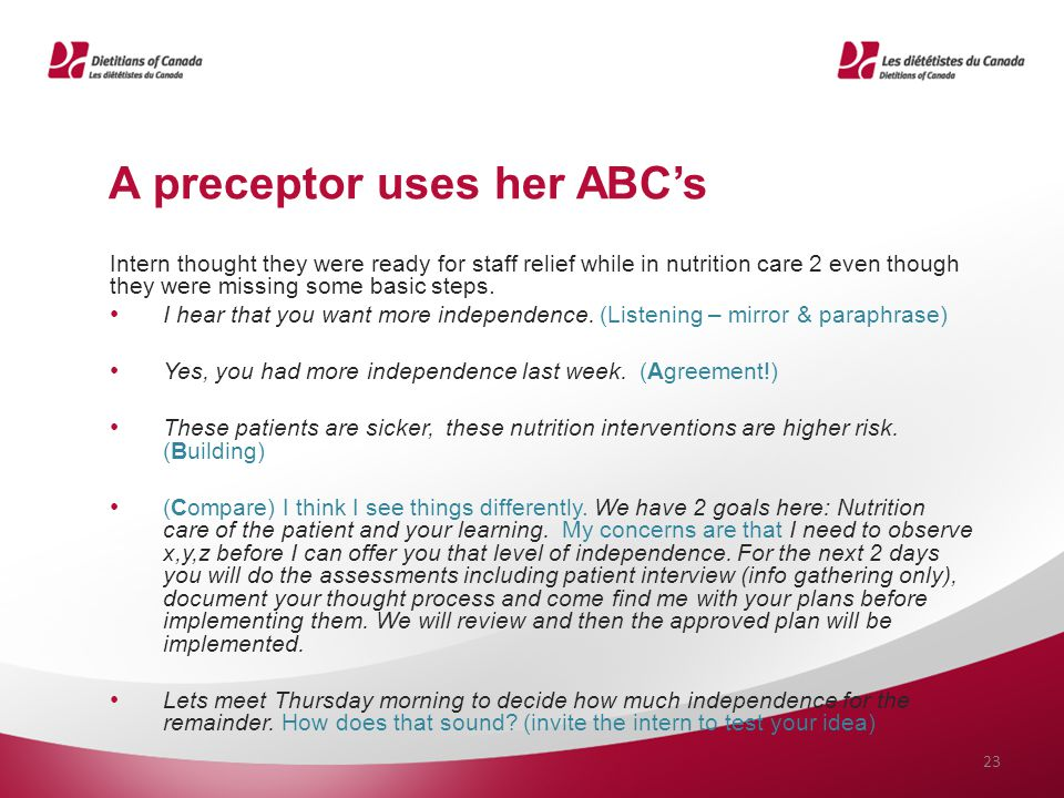 A preceptor uses her ABC's Intern thought they were ready for staff relief while in nutrition care 2 even though they were missing some basic steps. I