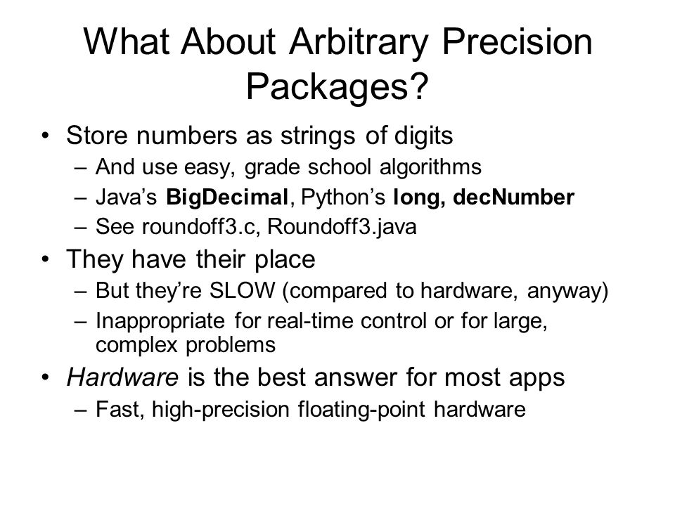 What About Arbitrary Precision Packages.