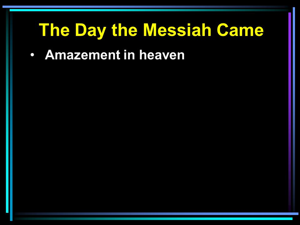 Amazement in heaven