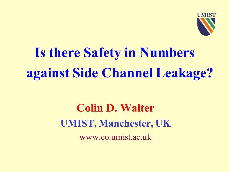 RSA Conf, Amsterdam, Oct 2001 C.D.Walter, UMIST41 Longer Keys.