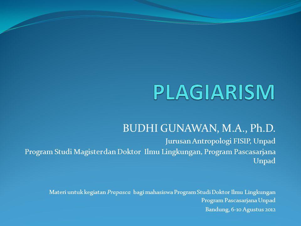 BUDHI GUNAWAN, M.A., Ph.D. Jurusan Antropologi FISIP, Unpad Program Studi Magister dan Doktor Ilmu Lingkungan, Program Pascasarjana Unpad Materi untuk