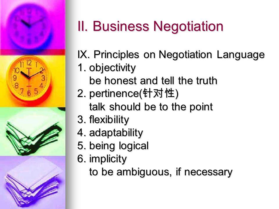 II. Business Negotiation IX. Principles on Negotiation Language 1.