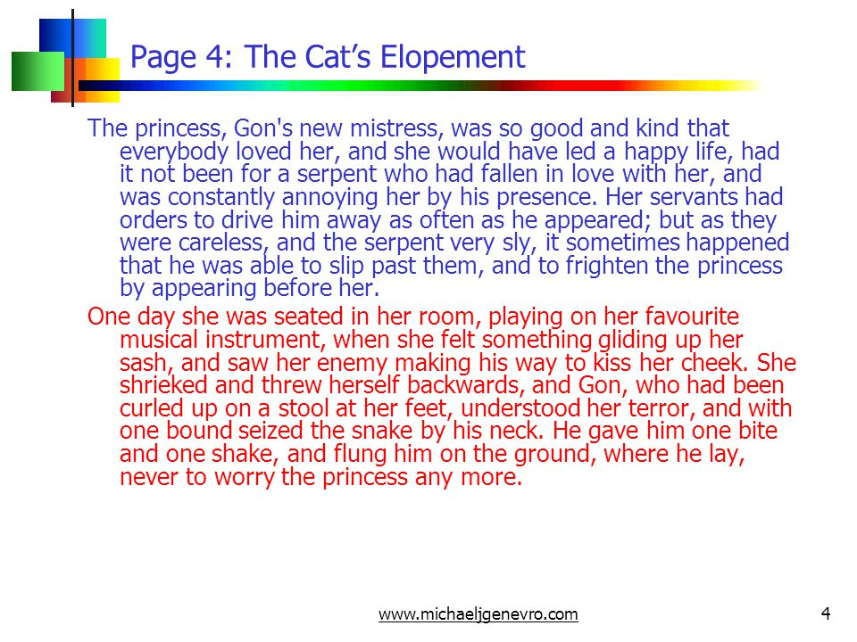 www.michaeljgenevro.com4 Page 4: The Cat's Elopement The princess, Gon's new mistress, was so good and kind that everybody loved her, and she would ha