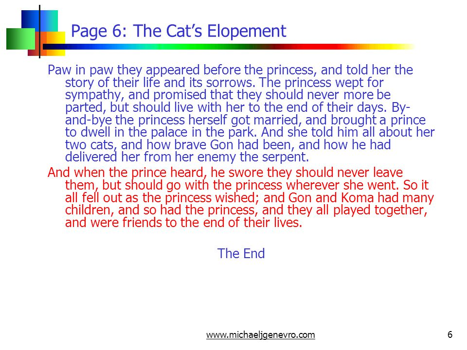 www.michaeljgenevro.com6 Page 6: The Cat's Elopement Paw in paw they appeared before the princess, and told her the story of their life and its sorrow