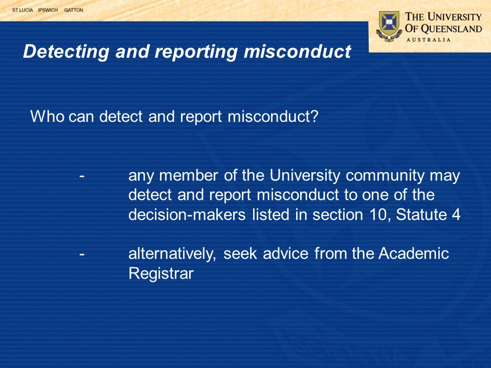 Detecting and reporting misconduct Who can detect and report misconduct.