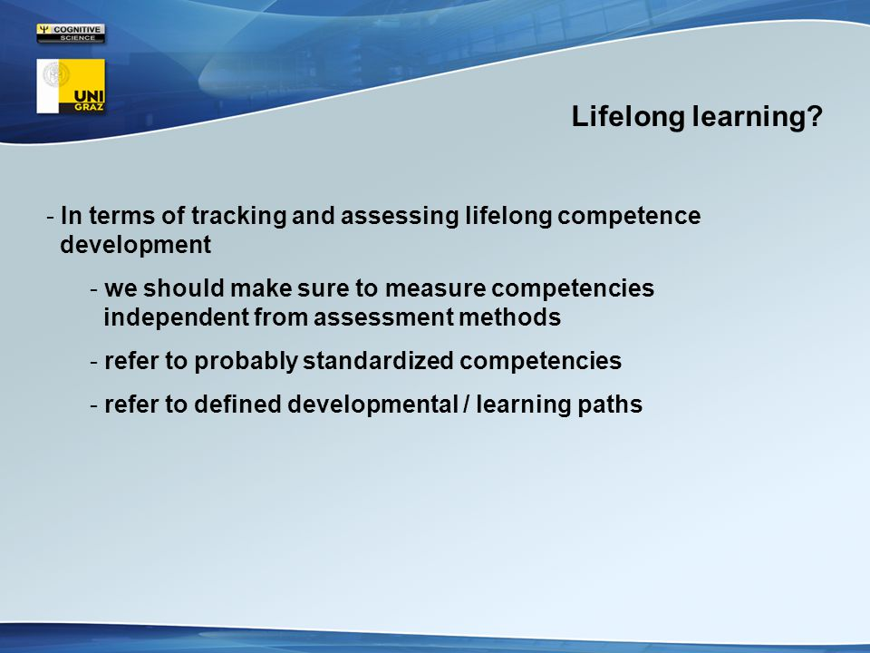 Lifelong learning.