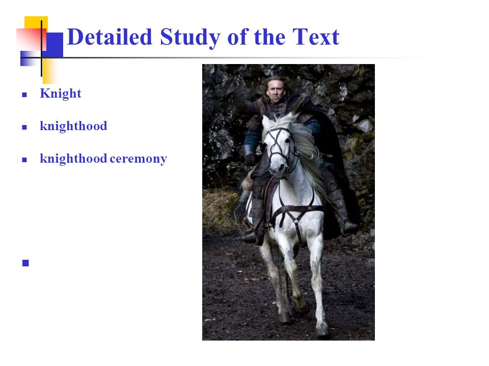 Knight knighthood knighthood ceremony Detailed Study of the Text