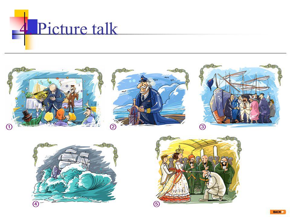 4. Picture talk ① ⑤④ ③②