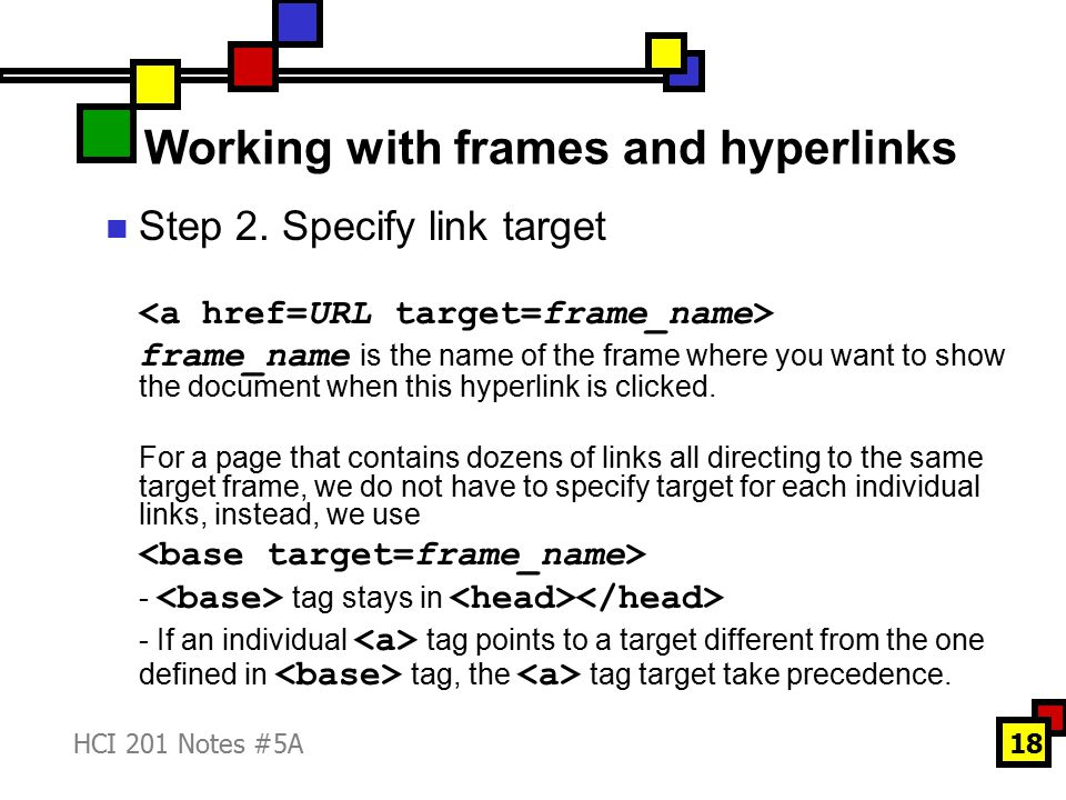 HCI 201 Notes #5A18 Working with frames and hyperlinks Step 2.