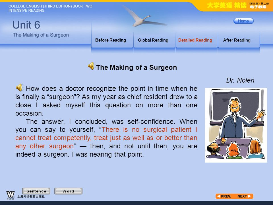 """Article1_S Before ReadingGlobal ReadingDetailed ReadingAfter Reading How does a doctor recognize the point in time when he is finally a """"surgeon""""? As"""