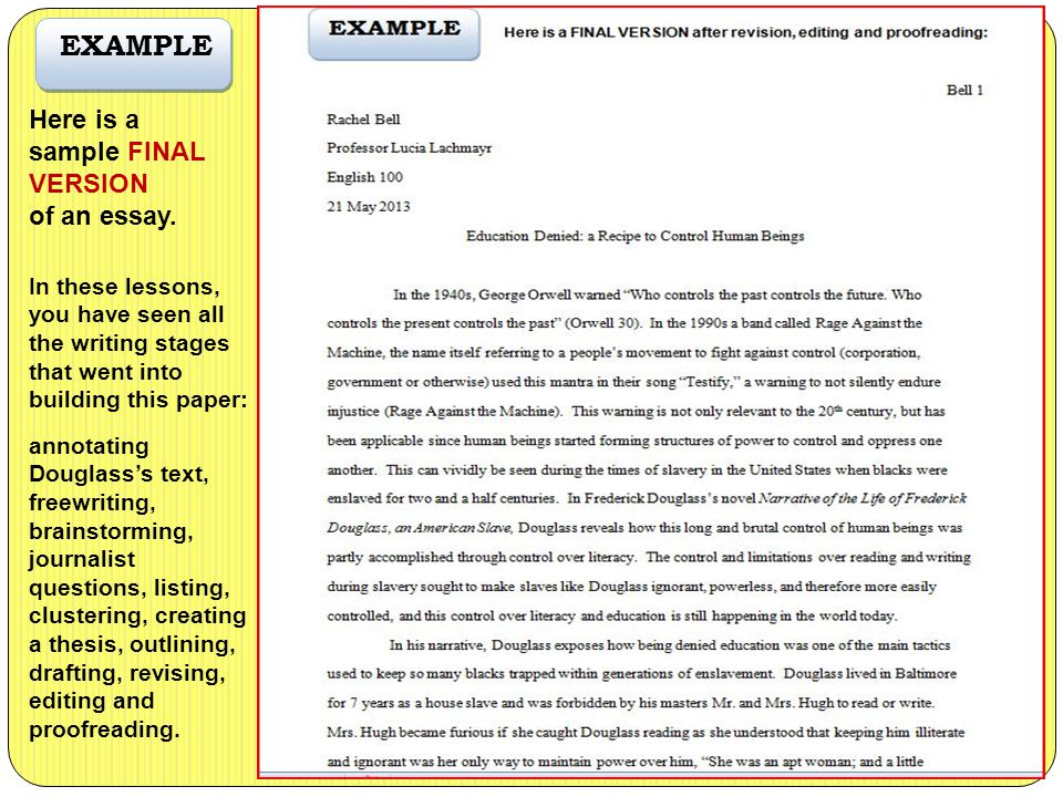EXAMPLE Here is a sample FINAL VERSION of an essay.