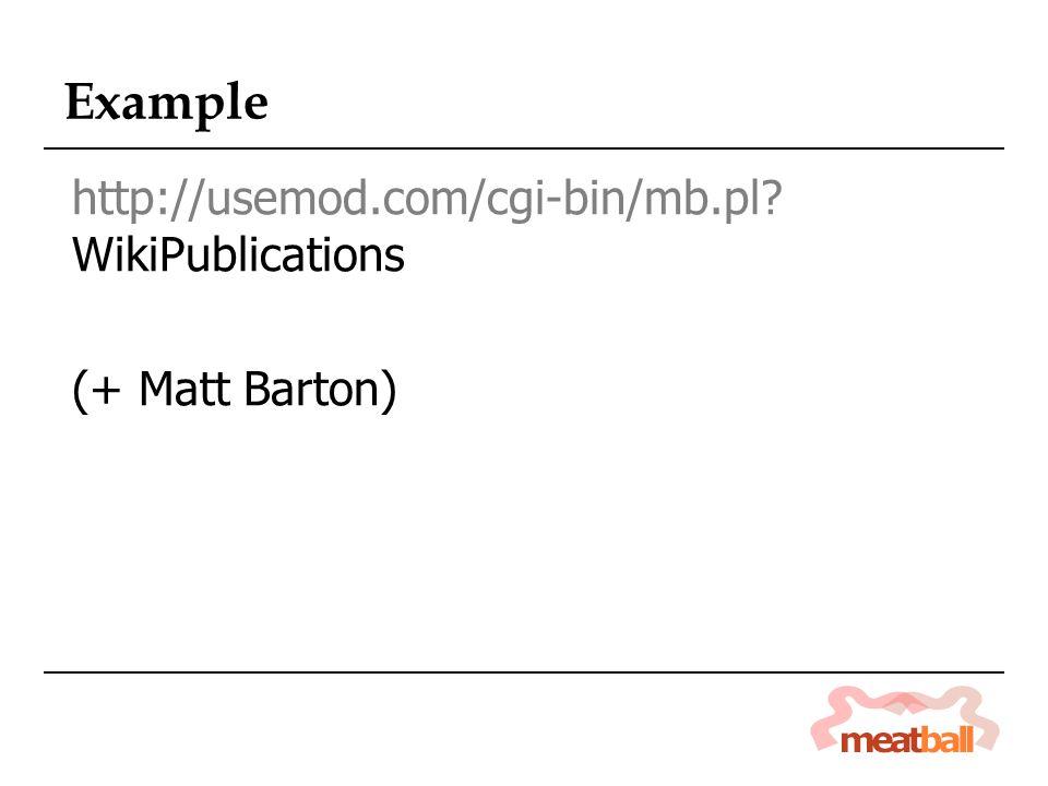Example http://usemod.com/cgi-bin/mb.pl WikiPublications (+ Matt Barton)